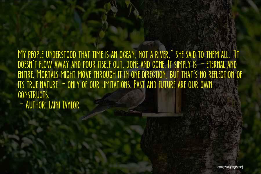 Future Not Past Quotes By Laini Taylor