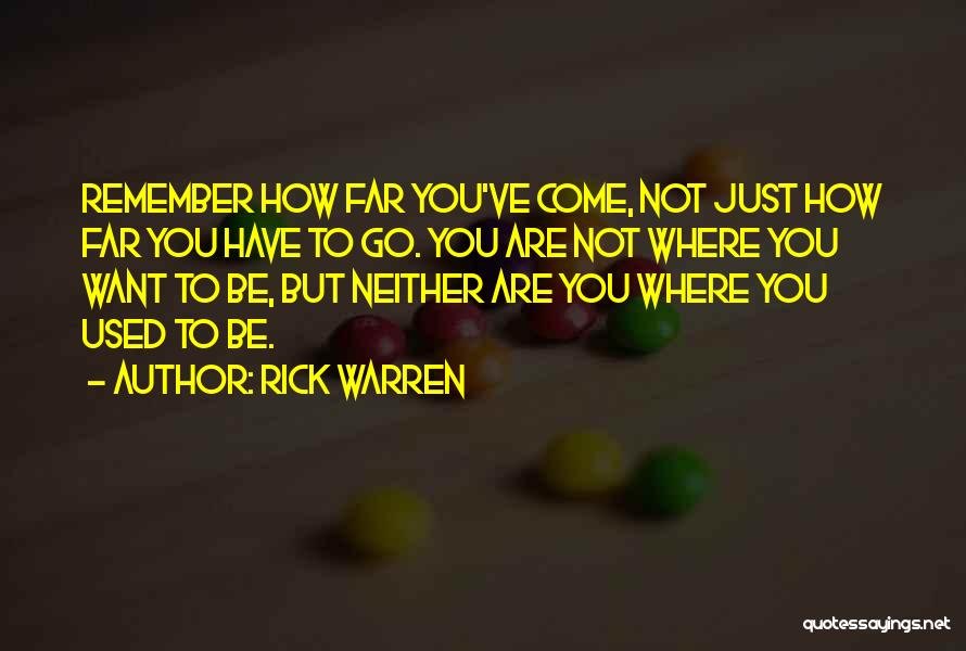 Future Not Past Quotes By Rick Warren