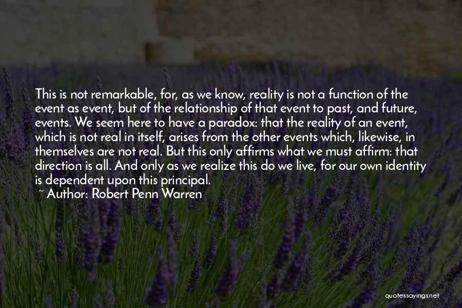 Future Not Past Quotes By Robert Penn Warren