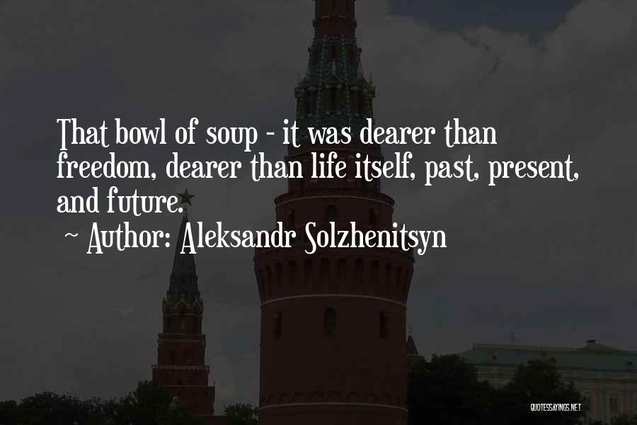 Future Outlook Quotes By Aleksandr Solzhenitsyn