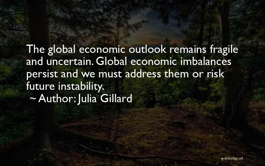 Future Outlook Quotes By Julia Gillard
