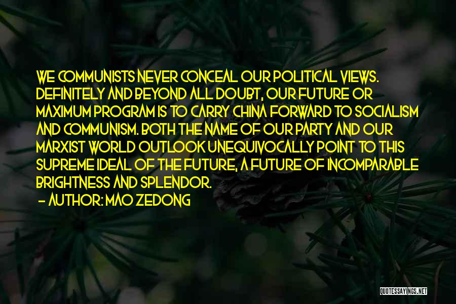 Future Outlook Quotes By Mao Zedong
