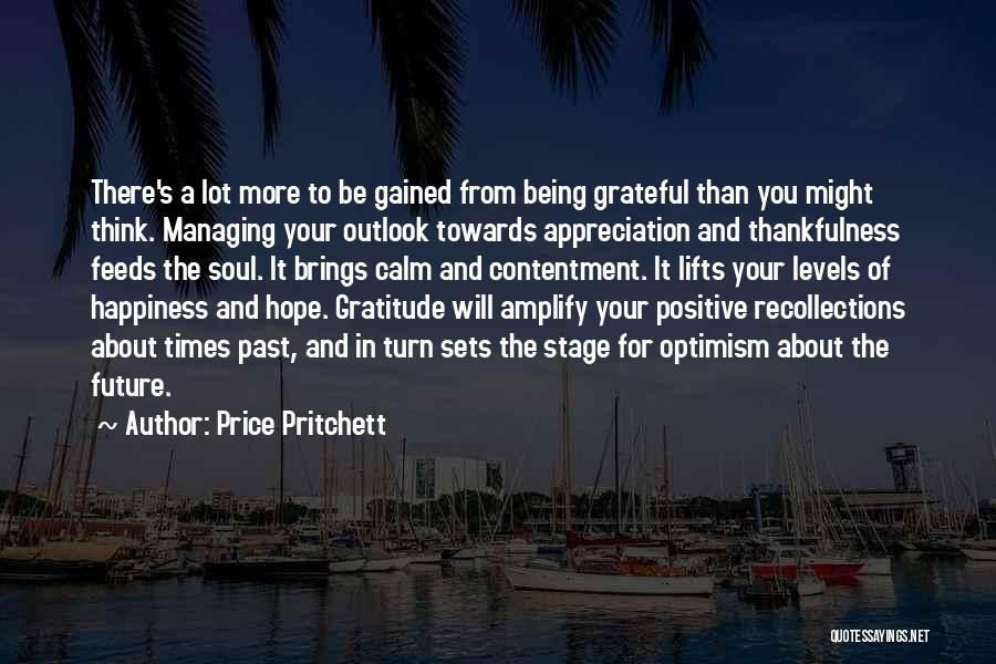 Future Outlook Quotes By Price Pritchett
