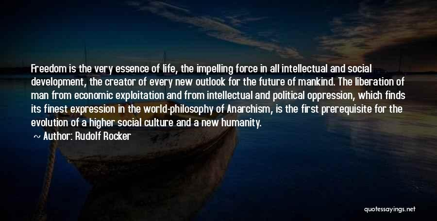 Future Outlook Quotes By Rudolf Rocker