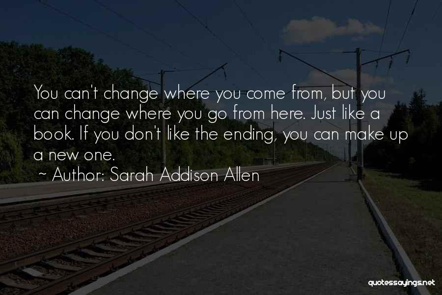 Future Outlook Quotes By Sarah Addison Allen