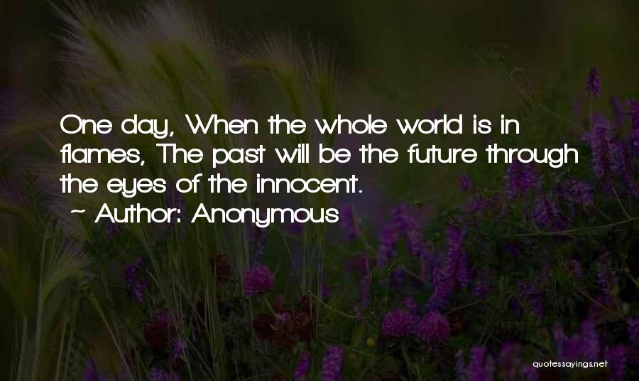 Future World Quotes By Anonymous