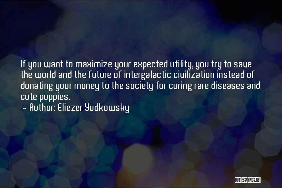 Future World Quotes By Eliezer Yudkowsky