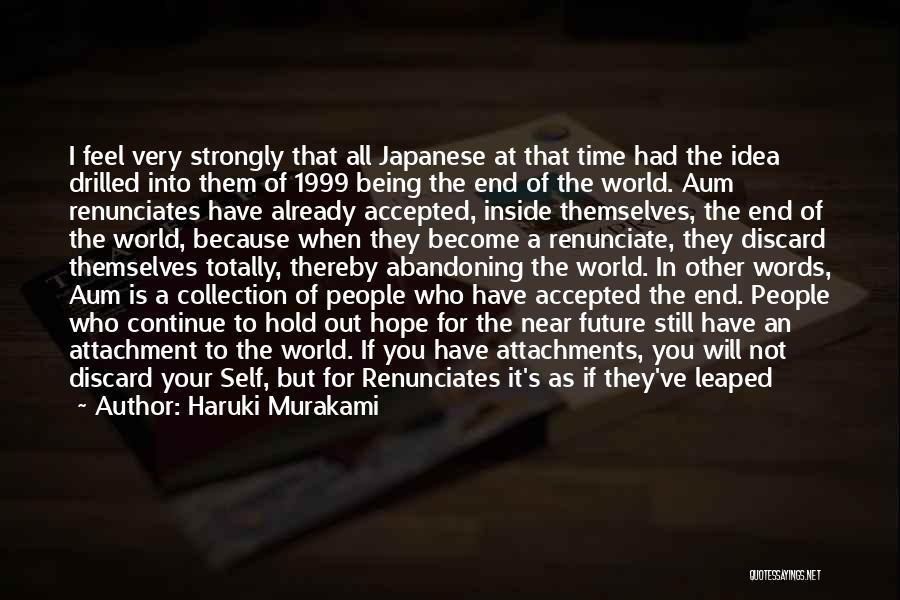 Future World Quotes By Haruki Murakami