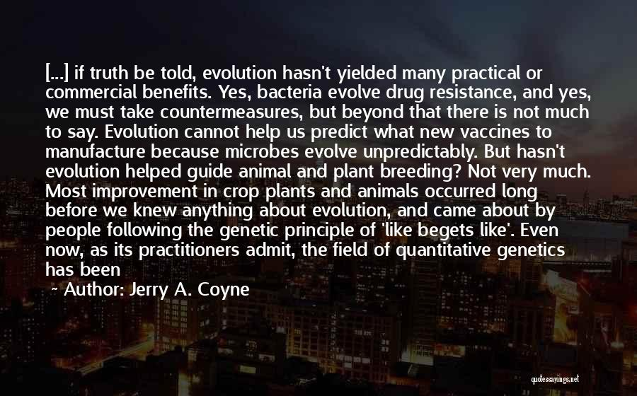 Future World Quotes By Jerry A. Coyne