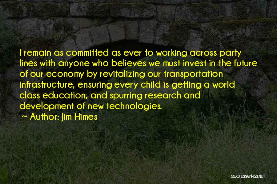 Future World Quotes By Jim Himes