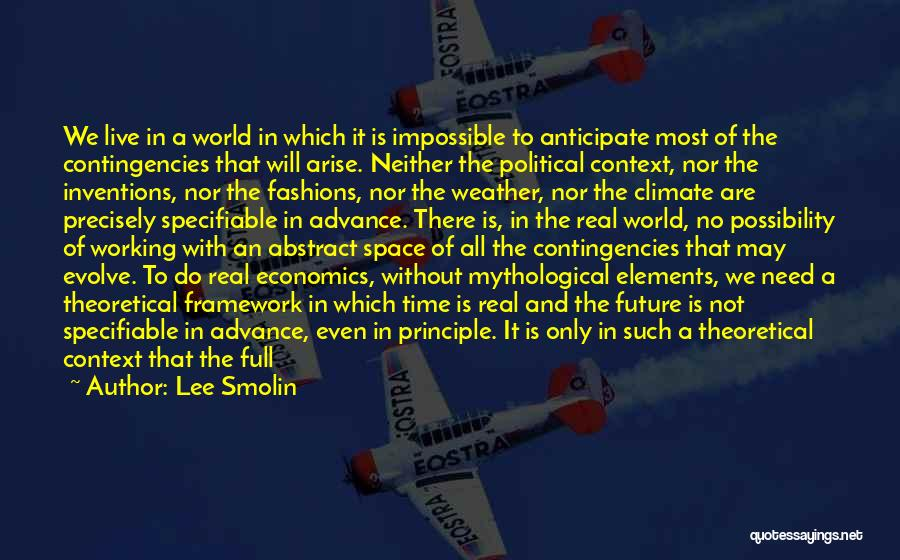 Future World Quotes By Lee Smolin