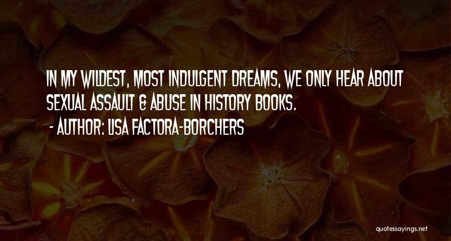 Future World Quotes By Lisa Factora-Borchers
