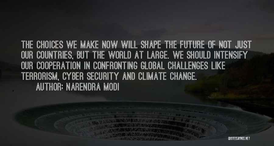 Future World Quotes By Narendra Modi