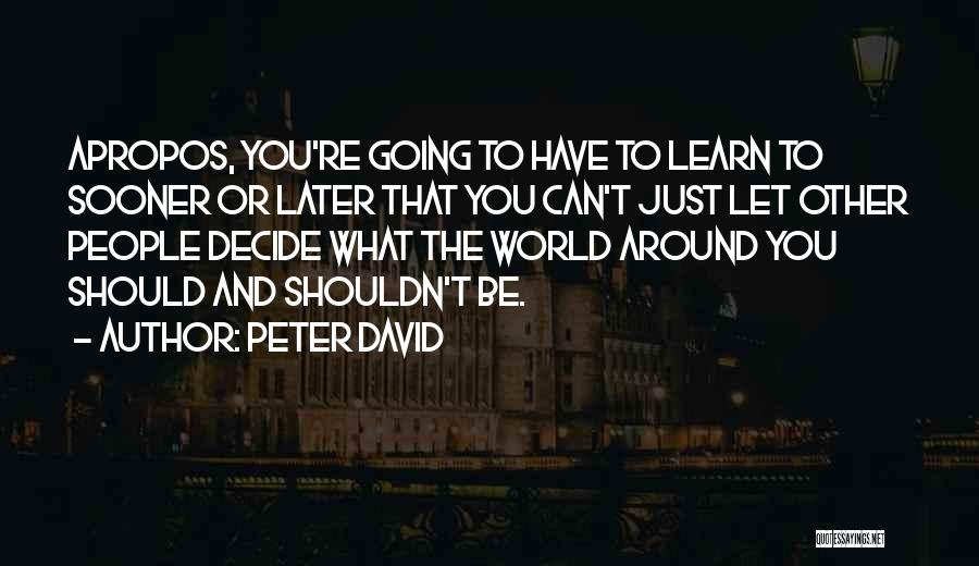 Future World Quotes By Peter David