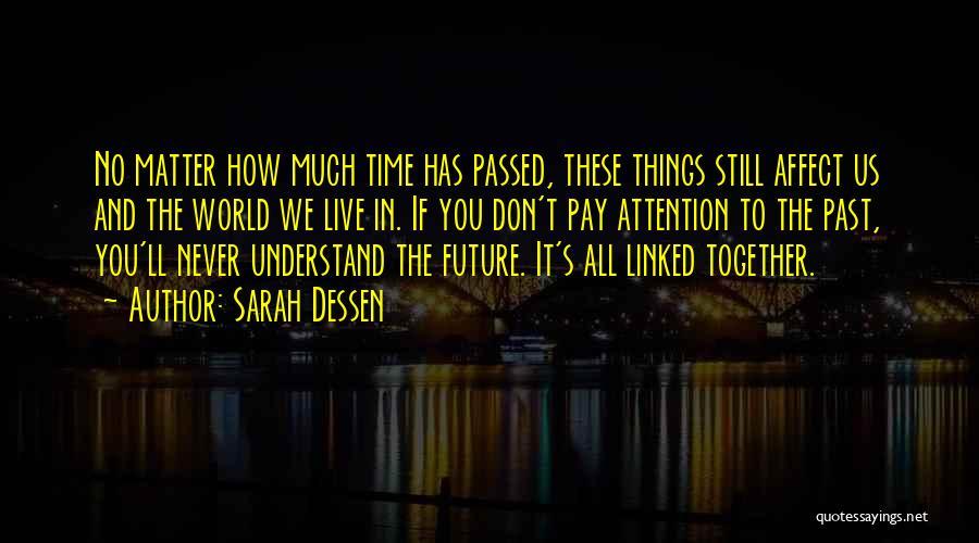 Future World Quotes By Sarah Dessen