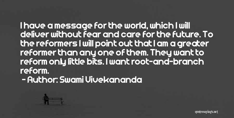 Future World Quotes By Swami Vivekananda