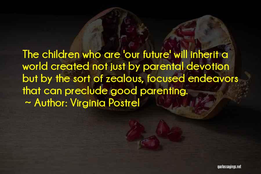 Future World Quotes By Virginia Postrel