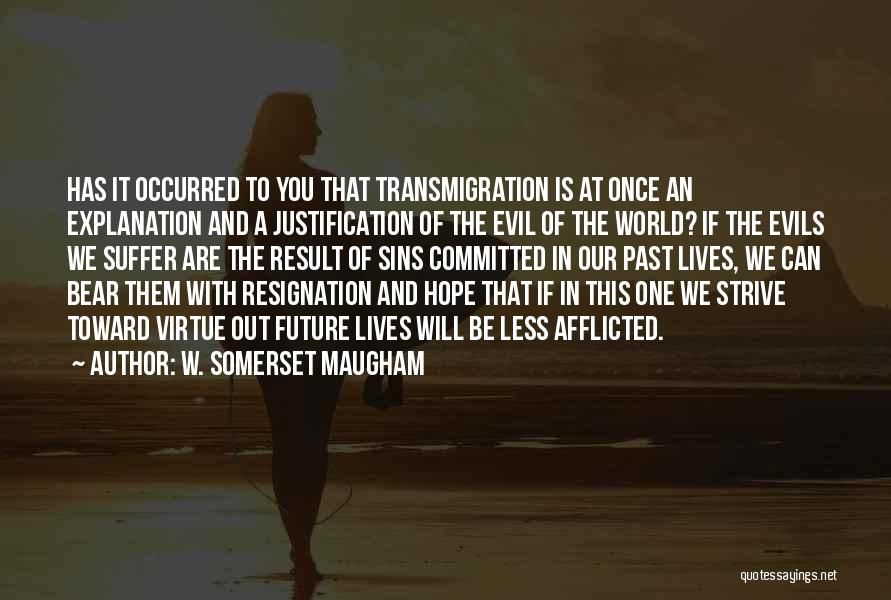 Future World Quotes By W. Somerset Maugham