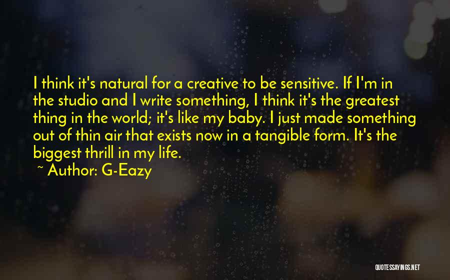 G Eazy Life Quotes By G-Eazy