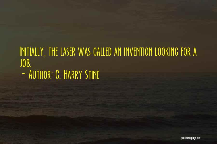 G. Harry Stine Quotes 352164