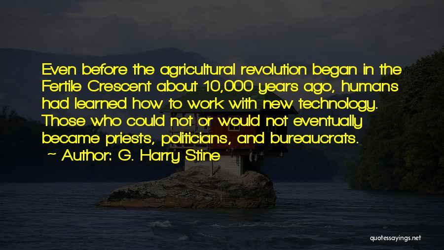 G. Harry Stine Quotes 479236
