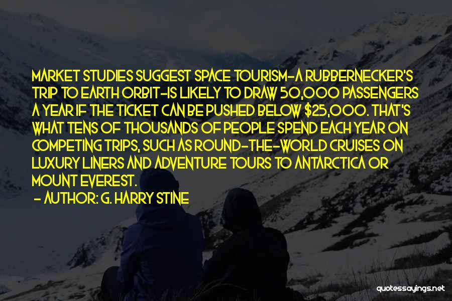 G. Harry Stine Quotes 570766