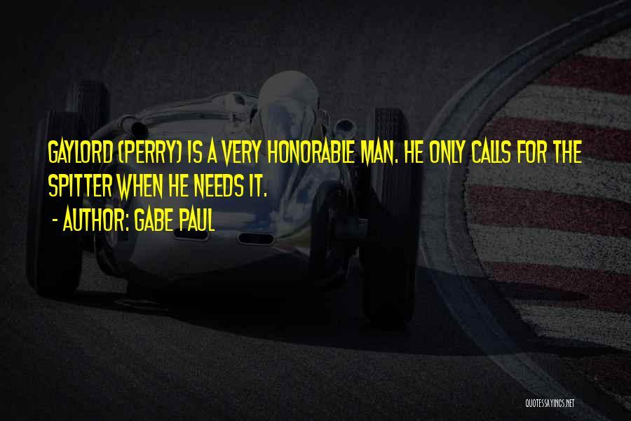 Gabe Paul Quotes 440292