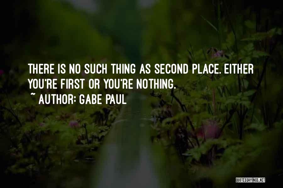Gabe Paul Quotes 566801