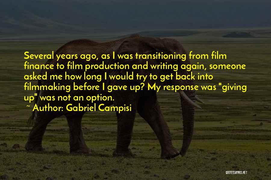 Gabriel Campisi Quotes 1348277