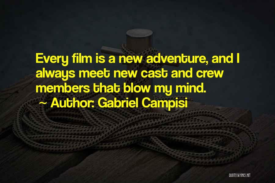 Gabriel Campisi Quotes 377515