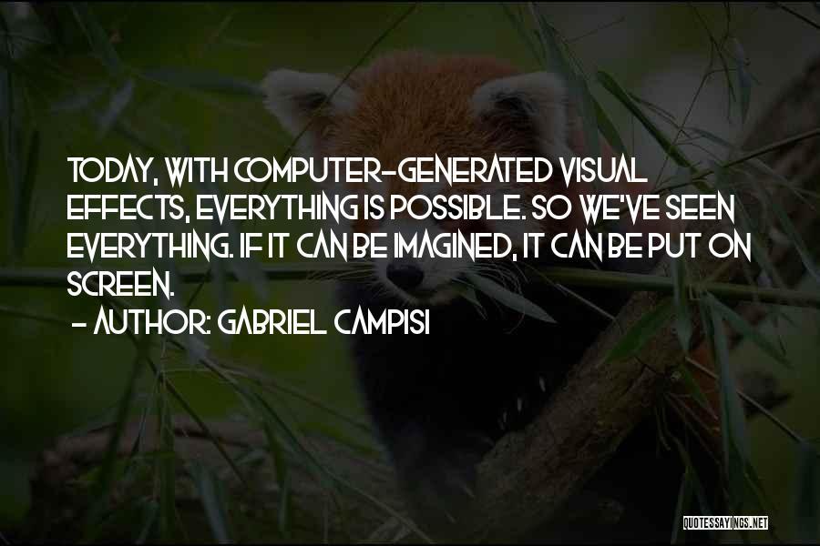 Gabriel Campisi Quotes 451536