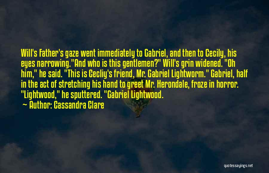 Gabriel Lightwood Quotes By Cassandra Clare