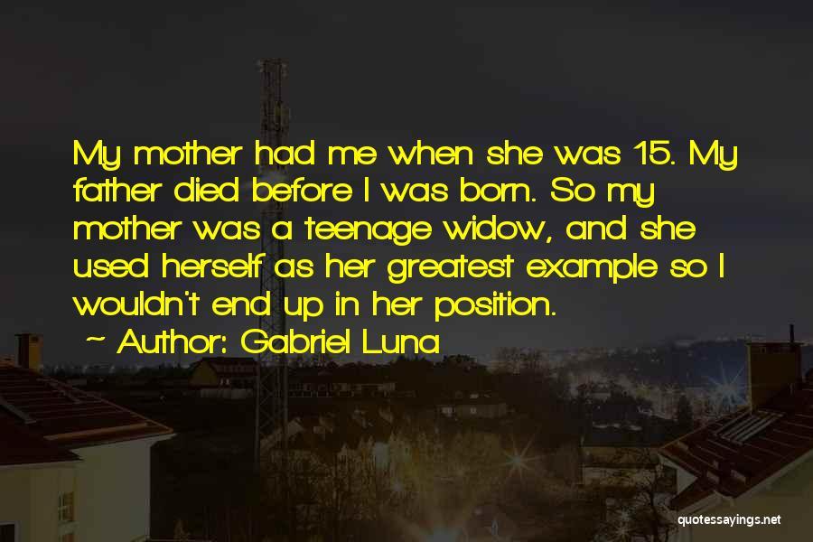 Gabriel Luna Quotes 166522