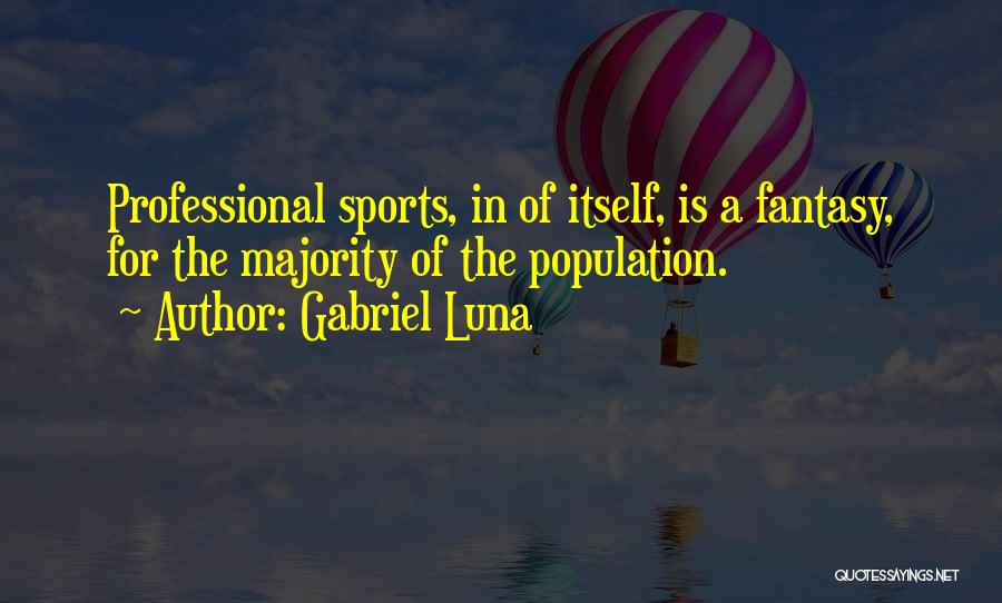 Gabriel Luna Quotes 1963778