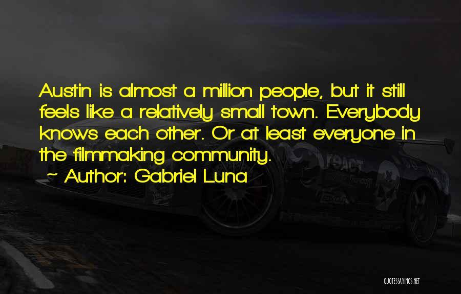 Gabriel Luna Quotes 2155886