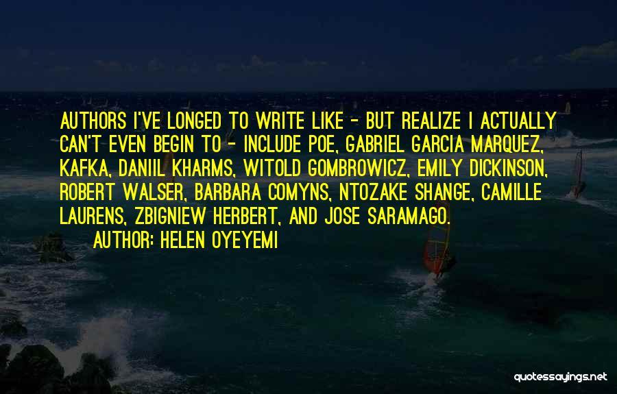 Gabriel Marquez Quotes By Helen Oyeyemi