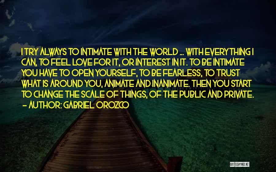 Gabriel Orozco Quotes 1605322