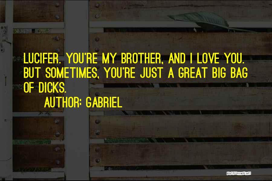 Gabriel Quotes 740434
