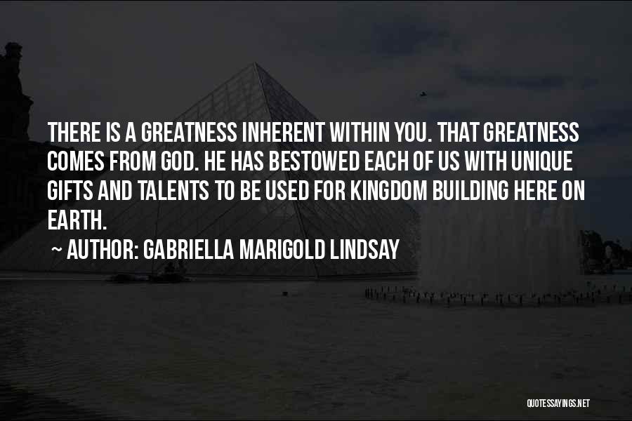 Gabriella Marigold Lindsay Quotes 1247087