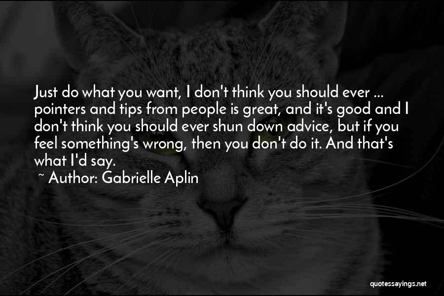 Gabrielle Aplin Quotes 1130166