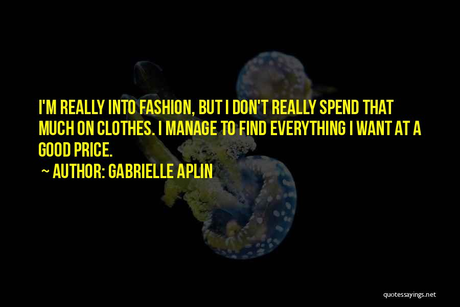 Gabrielle Aplin Quotes 1141527