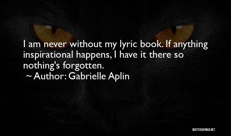 Gabrielle Aplin Quotes 1187402