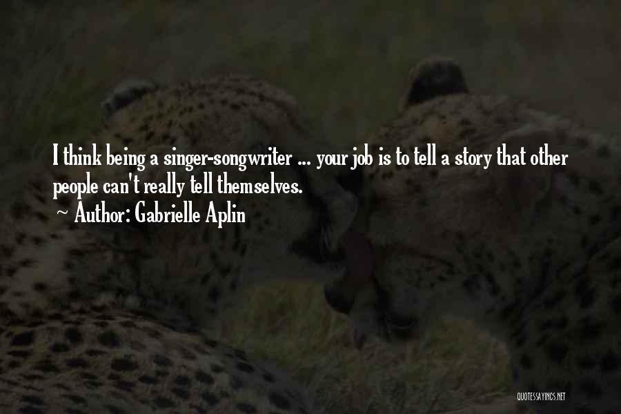 Gabrielle Aplin Quotes 1687788