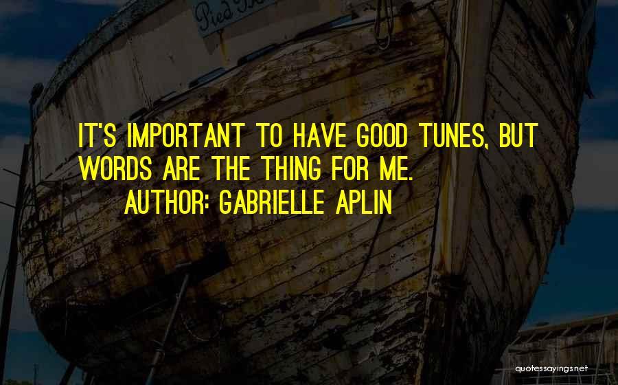 Gabrielle Aplin Quotes 1885321