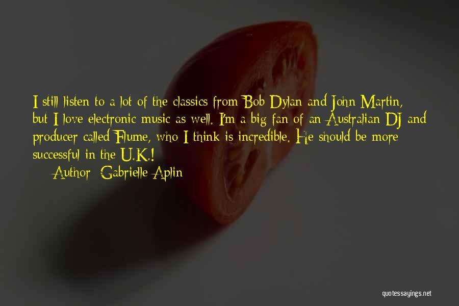 Gabrielle Aplin Quotes 2103849