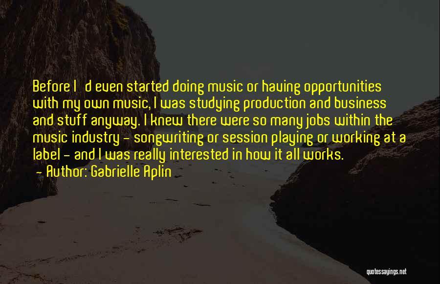 Gabrielle Aplin Quotes 255137