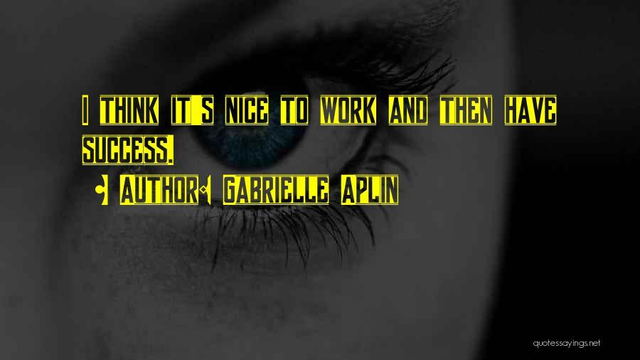 Gabrielle Aplin Quotes 571853