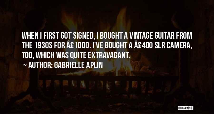 Gabrielle Aplin Quotes 581744