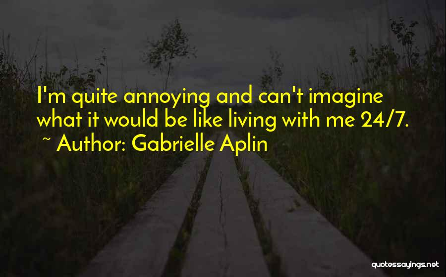 Gabrielle Aplin Quotes 711639