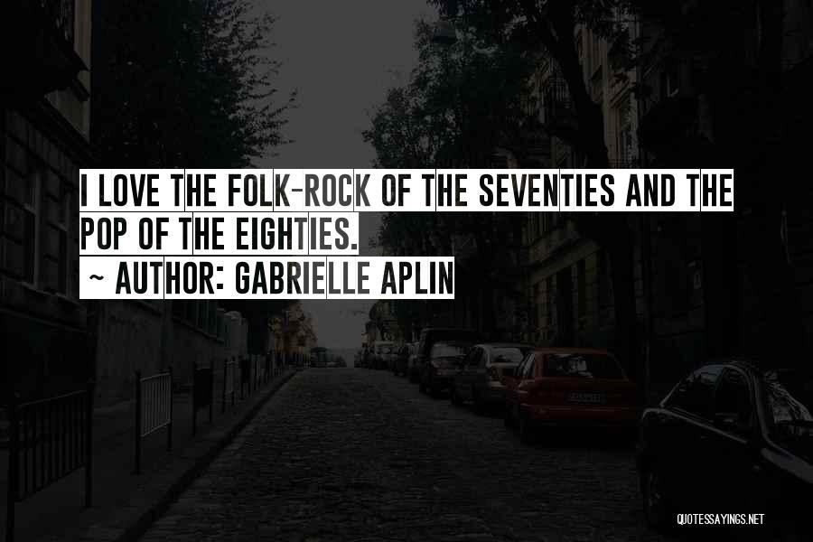 Gabrielle Aplin Quotes 78124